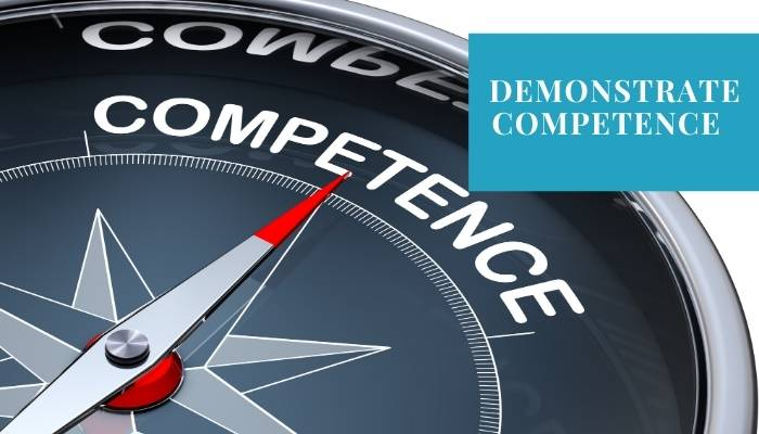 Demonstrate Competence